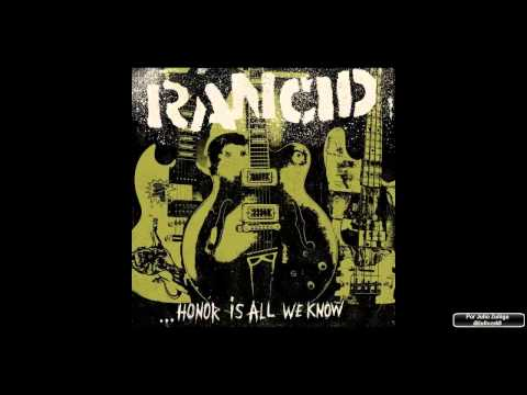 Rancid - Honor Is All We Know