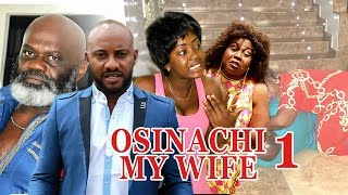 2017 Latest Nigerian Nollywood Movies - Osinachi My Wife 1