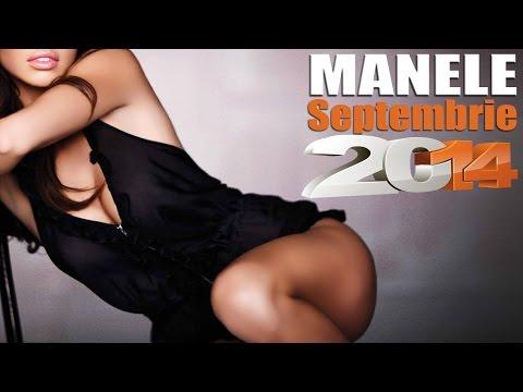 Manele noi Septembrie Compilatie 2014
