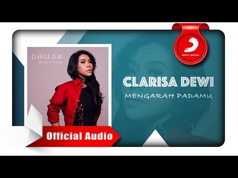download lagu Clarisa Dewi - Mengarah Padamu gratis