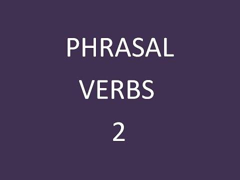 Verbos en Inglés que Necesitan de Otras Palabras (Phrasal Verbs) 2