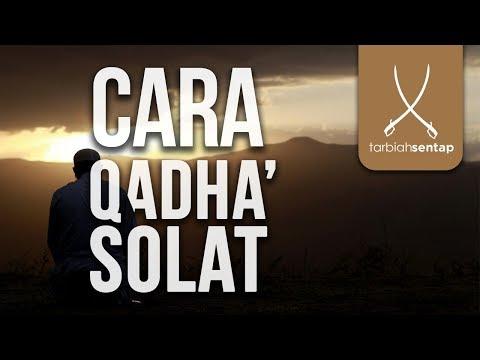 Download  Cara qadha' solat yang tertinggal lama? Gratis, download lagu terbaru