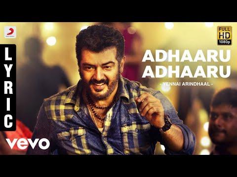 Yennai Arindhaal - Adhaaru Adhaaru Lyric | Ajith Kumar, Trisha Krishnan video