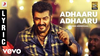 Yennai Arindhaal Movie - Adhaaru Adhaaru Song