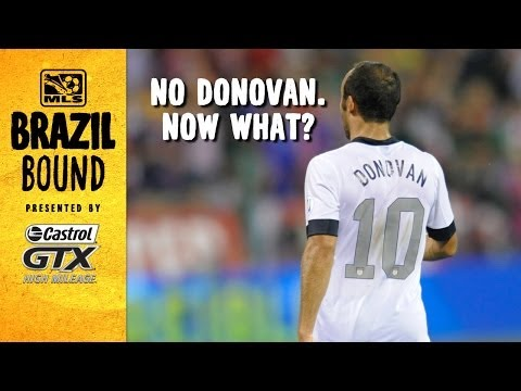 No Landon Donovan. Now what for USMNT ahead of World Cup | Brazil Bound