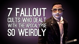 7 Fallout Cults Who Dealt With the Apocalypse So Weirdly