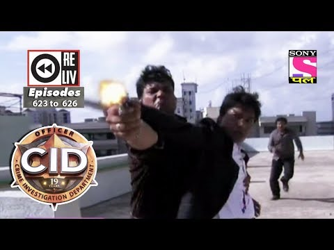 Weekly Reliv | CID | 3rd Mar to 9th Mar 2018 | Episode 623 to 626 thumbnail