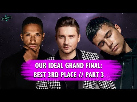 EUROVISION: OUR IDEAL GRAND FINAL x BEST 3RD PLACE // Part 3 [VOTING OPEN!]