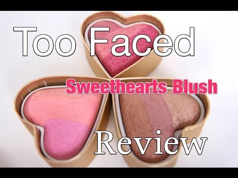 Too Faced Sweethearts Blush Review  Happy Valentine's Day