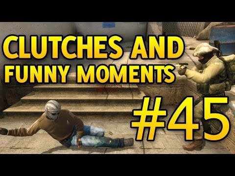 Cs Go Funny Moments And Clutches #45 Csgo video