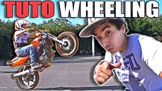 COMMENT FAIRE UN WHEELING - TUTO D