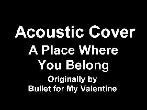 Bullet For My Valentine - A Place Where You Belong (Tab)
