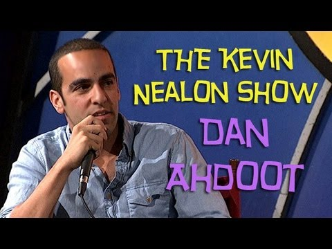 The Kevin Nealon Show – Dan Ahdoot