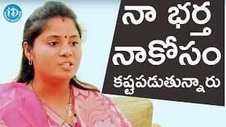 నా భర్త నాకోసం అహర్నిశలు కష్టపడుతున్నారు - పాముల పుష్ప || Talking Politics With iDream