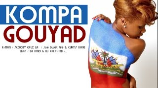 SUMMER ► Kompa Gouyad compilation 2016 [Hits Inédit]