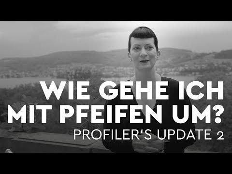 Wie gehe ich mit Pfeifen um? - Profiler's Update 2