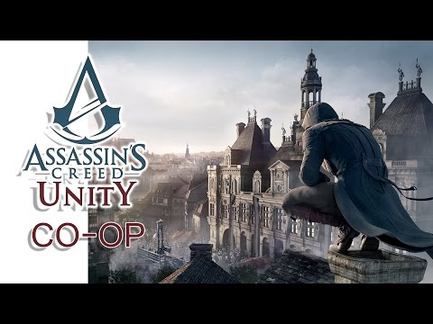 Assassin's Creed: Unity - Co-op w/ H2O Delirious & Lui Calib