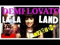 DEMI LOVATO- LA LA LAND (REACTION) -