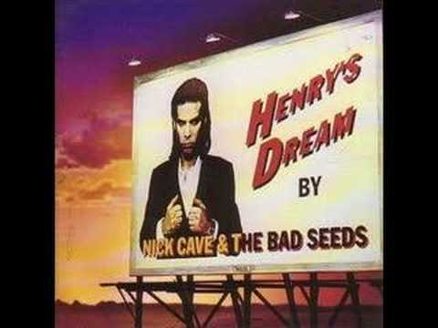 Nick Cave - Henrys Dream
