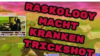 RASKOLOGY trifft kranken Trickshot | ELOTRIX rastet aus | Fortnite Highlights Deutsch