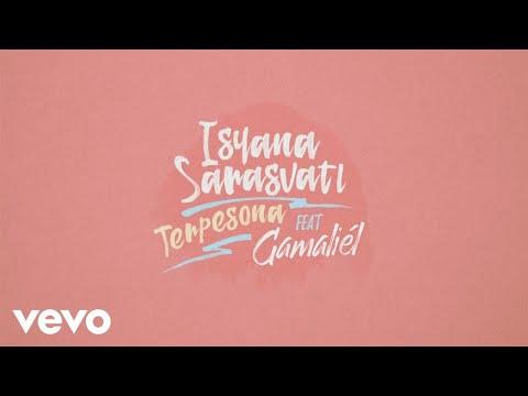 download lagu Isyana Sarasvati - Terpesona Feat. Gamaliel gratis