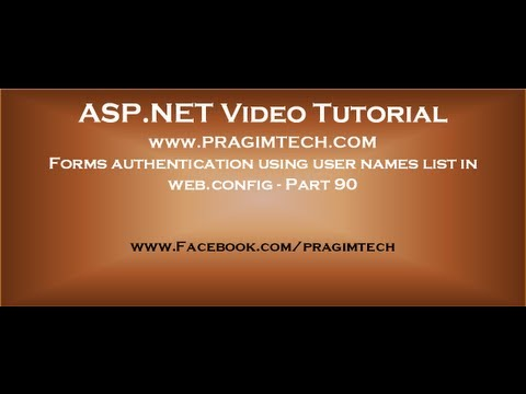 Forms Authentication Using User Names List In Web.config   Part 90 video