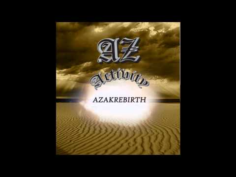 Az AktivitY - AZAKRebirth - Track 7 - Changes feat. 5P
