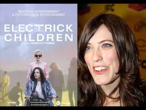 Electrick children writer director rebecca thomas interview