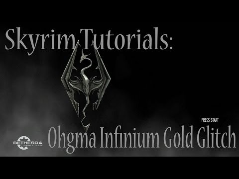 Skyrim Tutorials: Ohgma Infinium Book+Gold Glitch