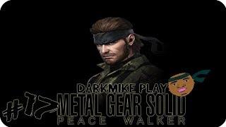 DarkMike Play METAL GEAR SOLID PEACE WALKER P.17 | THANK U DUMBA$$