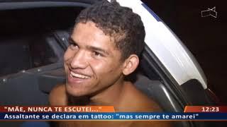 "DF ALERTA - Assaltante se declara em tattoo: ""mas sempre te amarei"""