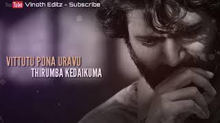 kudikaran petha magale song whatsapp status/love failure status tamil/sad love status/breakup status