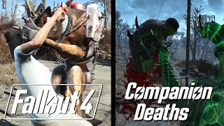 Fallout 4 - Companion Deaths Montage