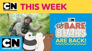 We Bare Bears are Back! | Bobby Moynihan | Cartoon Network This Week