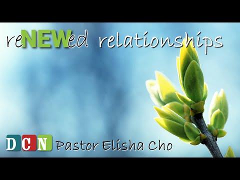 reNEWed Relationships (Pt 4 of 12)