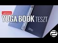 Vagány kütyü! | Lenovo Yoga Book teszt