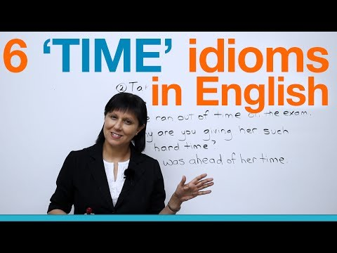 Learn English - 6 common idioms about TIME