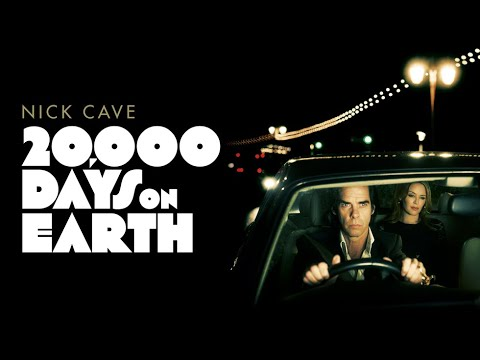 20,000 Days on Earth - Official Trailer