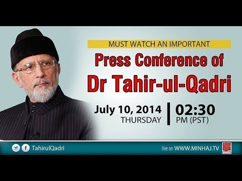 Dr. Tahir Ul Qadri's Press Conference - 10th July 2014 video