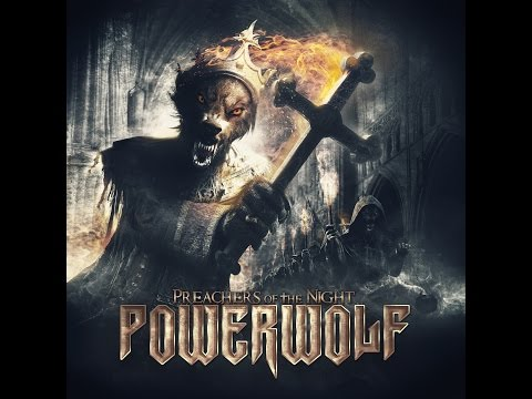 Powerwolf - Preachers of the Night [Full Album] HD