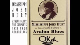 Mississipi John Hurt - Avalon Blues (acoustic blues 1928)