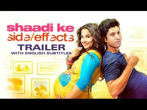 Shaadi Ke Side Effects - Theatrical Trailer with English Subtitles...