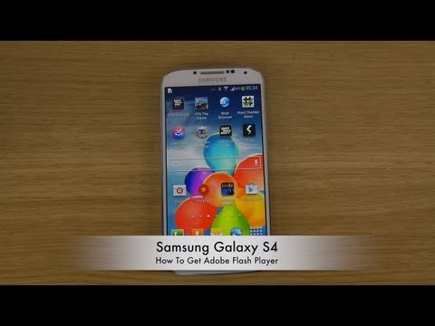 How To Get Adobe Flash Player Samsung Galaxy S4