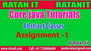 Core java Tutorial || Abstract Classes Assignment - 1  || By Ratan Sir