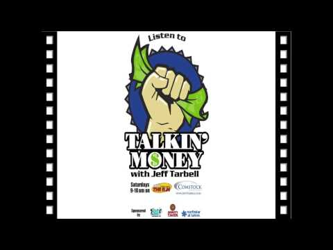 Talkin' Money with Jeff Tarbell 5-18-13
