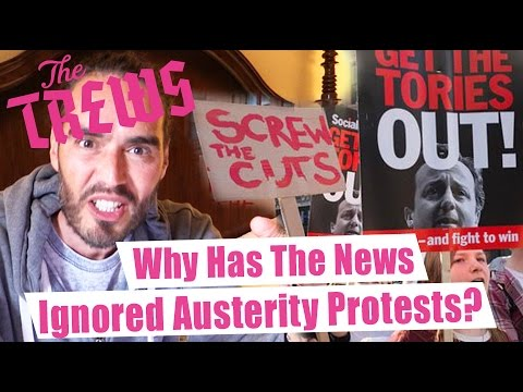 Why Has The News Ignored Austerity Protests? Russell Brand The Trews (E319)