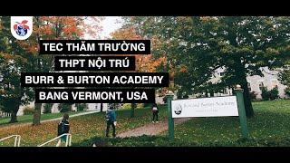 TEC thăm trường THPT Nội trú Burr and Burton Academy, Vermont, USA