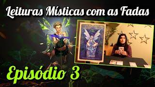 Patrícia Monteiro - Leitura de Cartas - Leitura Mística com as Fadas - Episódio 3