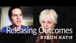 Releasing Outcomes—Live with Byron Katie ®