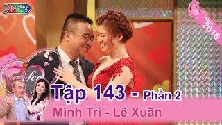 Yêu cho bõ ghét nhưng cuối cùng vợ cũng theo chàng về dinh   Minh Trí - Lê Xuân   VCS 143 😝